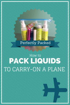 Perfectly Packed How To Pack Liquids To Carry On The